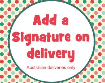 SIGNATURE ON DELIVERY for small parcels within Australia