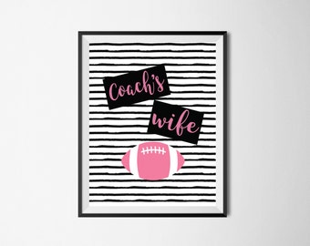 Football Coach's Wife Printable, Coach's Wife, Football printable, football wife, sports printable, coach's wife instant download, coach