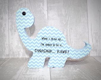 "Boy's Girl's Bedroom Freestanding Dinosaur Blue Chevrons Print - ""When I grow up I'm going to be a dinosaur"""