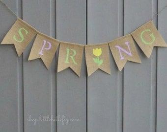Spring Decor, Spring Banner Garland Bunting, Spring Burlap Banner, Easter Decor, Rustic Home Decor, Spring Sign, Burlap Banner Bunting
