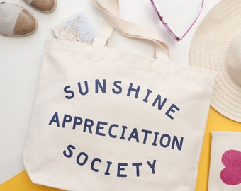 Canvas Tote - Big Canvas Tote Bag - Beach Canvas Bag - Canvas Bag for Beach - Sunshine Appreciation Society Canvas Bag - Alphabet Bags