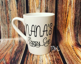 Nana's Sippy Cup/ Gigi's Sippy Cup