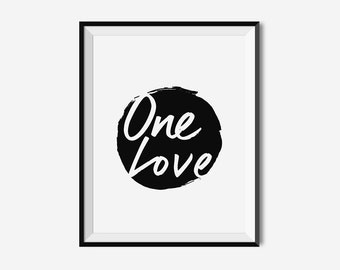 One Love, Typography Poster, Love Decor, Home Decor, Printable Typography, Instant Download, Black Typography, Inspirational, Romantic