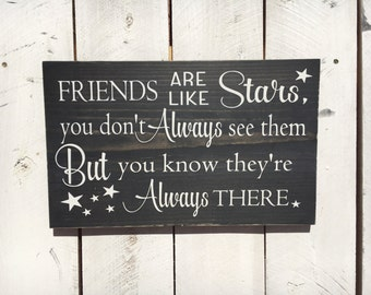 Wooden Sign, Friends Are Like Stars, Friendship Sign, Stars Sign, 10x15, 12x15
