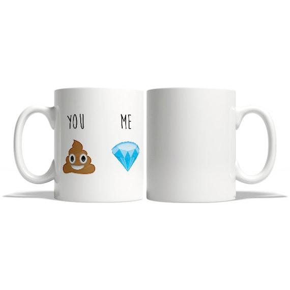 You and me poop and diamond emoji mug - Funny mug - Rude mug - Mug cup 4P095