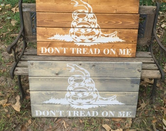 Dont Tread On Me Rustic Wooden Sign