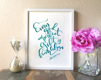 Every Good and Perfect Gift Is From Above - James 1:17 - Teal Watercolor Print