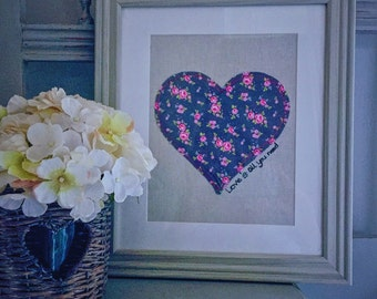 Fabric Heart picture; Valentine's Gift; Fabric Wall hanging; Fabric Flowers; Wall picture; Shabby Chic picture; Personalised picture of Love