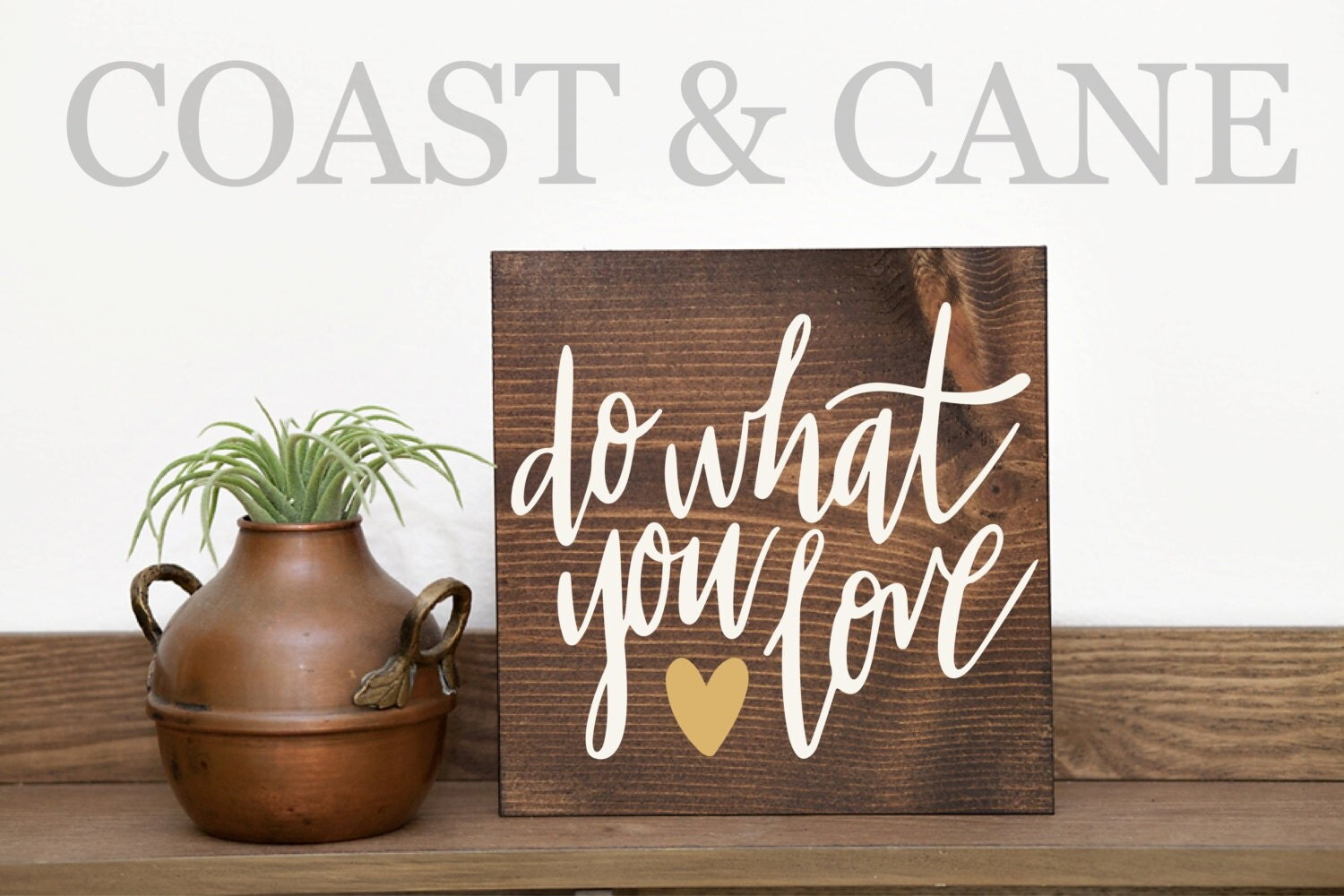 Do What You Love Love Sign Home Sign Wall Decor Thankful Sign