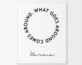 What goes around comes around - Karma print - Scandinavian Print Motivational Inspirational - Affiche Scandinave Print-Karma