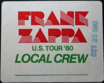 RARE!! Frank Zappa Satin Backstage Pass! Authentic Vintage 1980! Frank Zappa ~ 1980 Fall Tour Unused/Intact Crew Pass!!