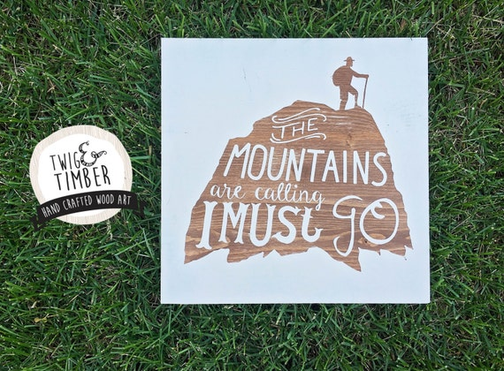 The Mountains are Calling - CUSTOM COLOR - Woodsign - Nursery or home decor