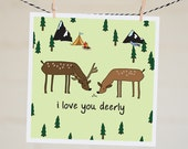 I Love You Deerly Card   Funny I Love You Card   Anniversary Card   Deer Card   Illustration  Handmade   Funny Valentine's Card   Pun Card