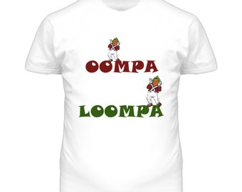 Oompa Loopa Willy Wonka  T Shirt