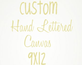 Custom Hand Lettered Canvas