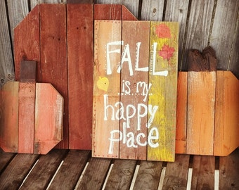 Fall is my Happy Place reclaimed wood sign