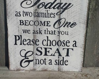 Choose a Seat Not a Side Rustic Sign, Wood Art