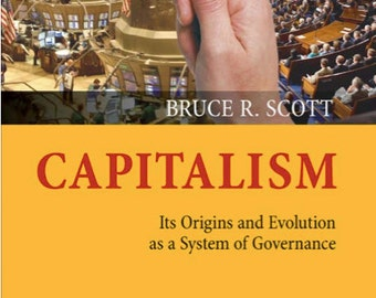 Capitalism - Its Origins and Evolution [eBook], Scott, Bruce R