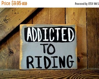 33% OFF ADDICTED TO Riding Art Sign On Reclaimed Wood Outdoors Mancave Love Of Nature Adventure Horse Bicycle Sport Mountain Biking Cabin Ho