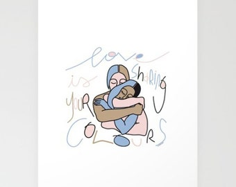 print card -valentine's -beloved _ love is sharing your colours- artistic illustration