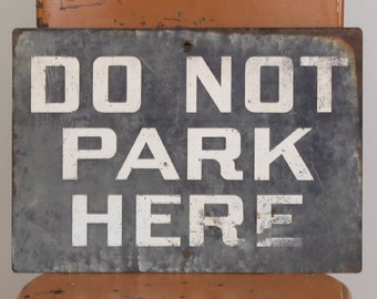 Do Not Park Here - Sign