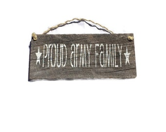 Proud Army Family - Barn Wood Sign - Army Wife - Army Mom Sign - Army Gifts - US Army - Military Gifts - Painted Wood Signs - Fast Shipping
