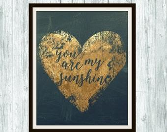 Digital Print- You are my Sunshine- Gold Leaf Print 8x10