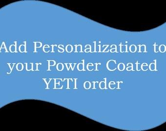 Personalize Powder Coated Yeti