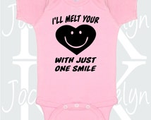 I'll Melt Your Heart With Just One Smile custom one piece body suit onepiece baby bodysuit personalized smiling baby adorable gift toddler