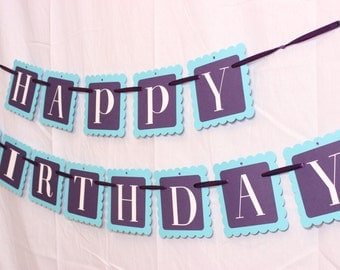 Happy Birthday Banner, Purple and Turquoise Party, Party Banner, Purple Party, Turquoise Party, Purple Party Banner, Turquoise Party Banner