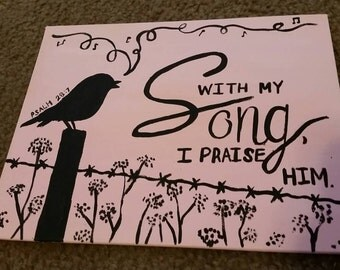 With my Song I Praise Him .. bird on post