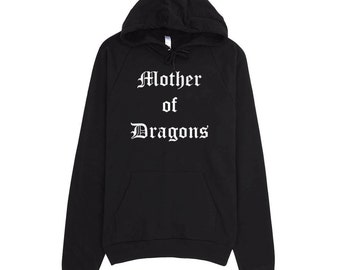 Mother of Dragons, Game of Thrones,GOT Fans,funny sweater,graphic shirt,Sweatshirt,best friend gift,adults gift,humor shirt,funny teen shirt