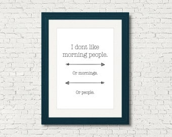 I Don't Like Morning People - Retro Arrow Downloadable Poster, Printable, Instant Digital Art