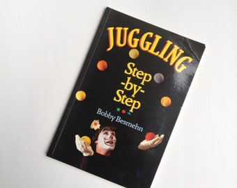 Juggling Step By Step instructions on how to juggle by juggler bobby besmehn