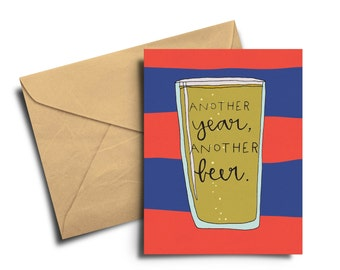 Another Year, Another Beer Birthday Card