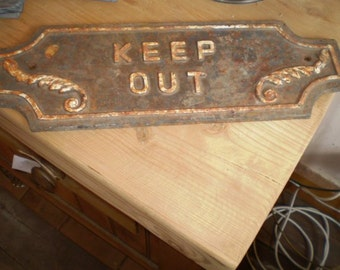 Vintage English 1930's cast iron Keep Out sign,For Home or Garden