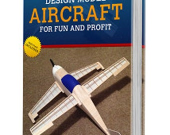 Design Model Aircraft for Fun and Profit