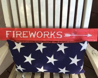 Fireworks Sign, Patriotic Sign, 4th of July Sign