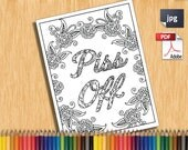 Piss Off Printable Adult Coloring Book Page instant downloadable JPG PDF MATURE curse word trendy instagram quirky sweary digital