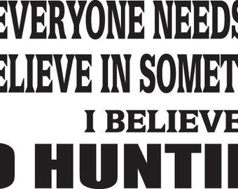 Believe in Hunting