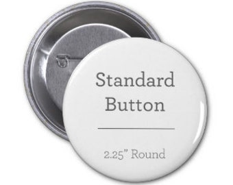 "50 Custom Professionally made 2.25"" buttons"