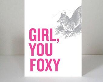 Girl, You Foxy