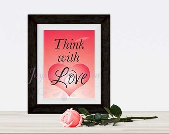 Think with love inspiring instant download