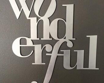 20x 21 WONDERFUL Metal Art Home Decor Sign