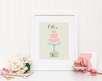 Life is sweet - Instant Download