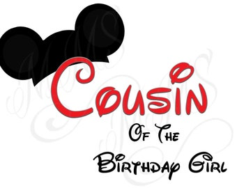Cousin Birthday Girl Birthday Family Shirt DIY Mickey Mouse Head Disney Family Download Iron On Craft Digital Disney Cruise Line Shirts
