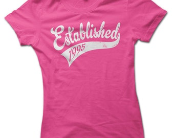 Established in 1995 21st Birthday Present Ladies Premium T-Shirt Choice of 8 Colours in Sizes Small to 2X Large
