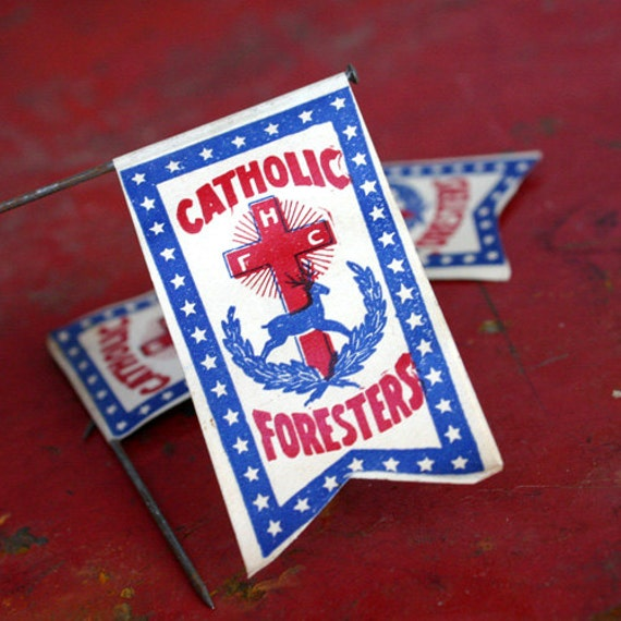 Vintage Catholic Forester Flags -