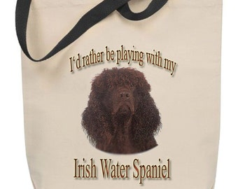 I'd Rather Be Playing With My Irish Water Spaniel Tote Bag