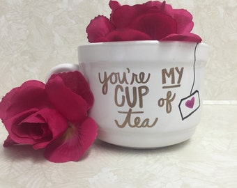 You're My Cup of Tea mugs // white mugs // tea cups